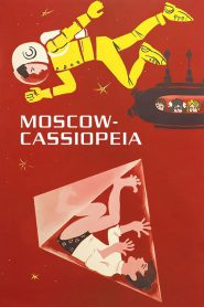 Moscow-Cassiopeia