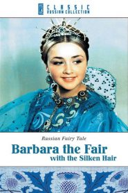 Barbara the Fair with the Silken Hair