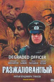Degraded Officer