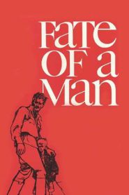 Fate of a Man